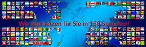 Wir übersetzen für Sie in 150 Sprachen!